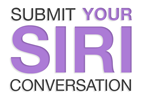 Submit your Siri conversation